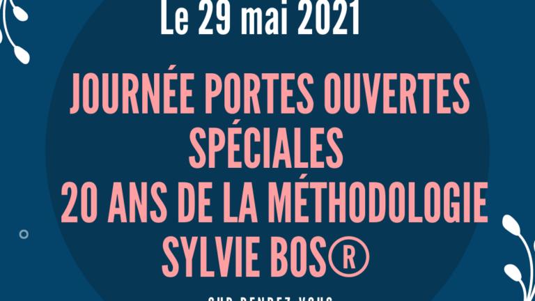 Les 20 ans de la Méthodologie Sylvie Bos® : Journée Porte Ouverte le 29 mai 2021 !